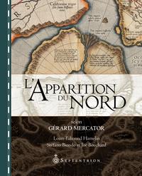 L'Apparition du Nord selon Gérard Mercator
