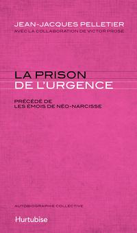 La prison de l'urgence : les émois de Néo-Narcisse