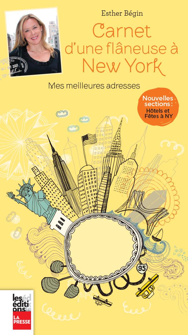 Carnet d'une flâneuse à New York, 2e édition, Mes meilleures adresses
