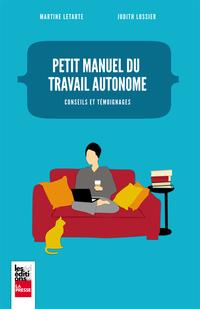 Petit manuel du travail autonome