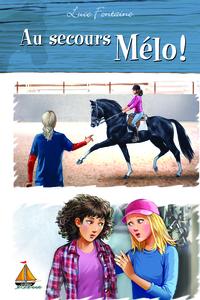 Au secours Mélo !