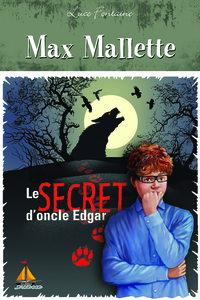 Max Mallette Le secret d'oncle Edgar