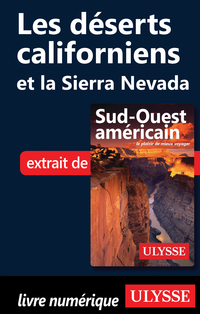 Les déserts californiens et...