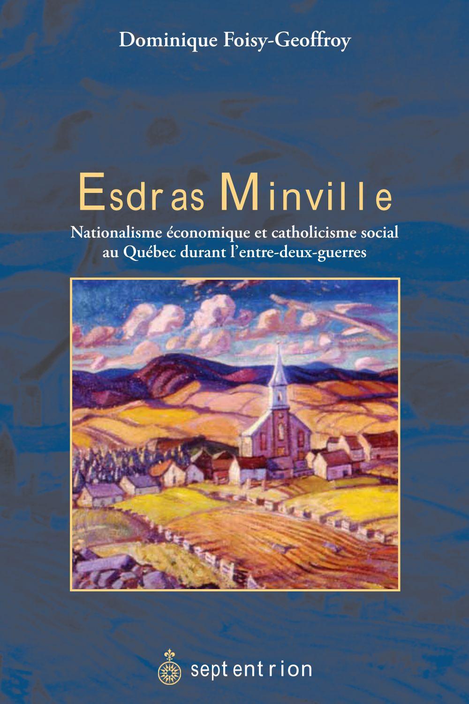 Esdras Minville