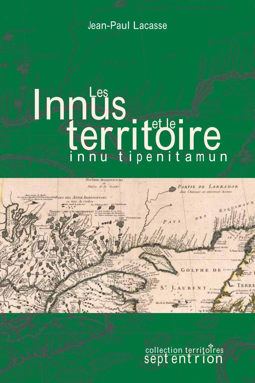 Les Innus et le territoire