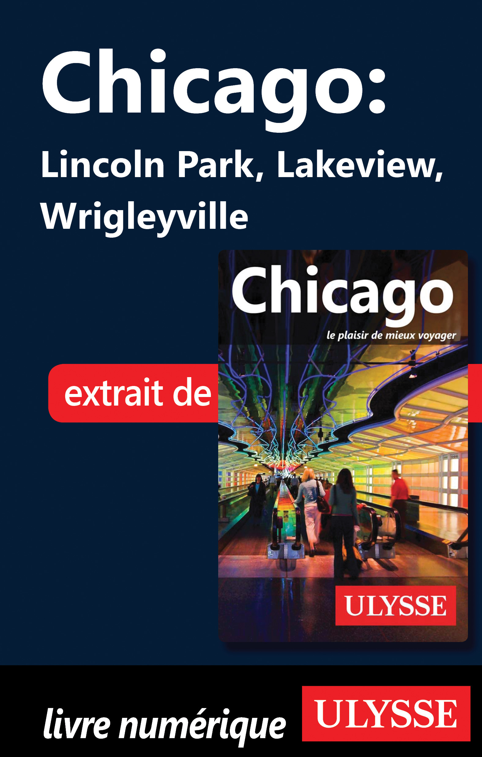 CHICAGO - LINCOLN PARK, LAKEVIEW, WRIGLEYVILLE