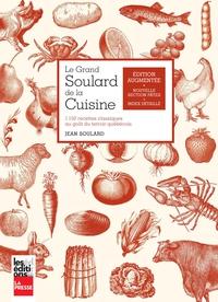 Le grand Soulard de la cuisine, édition augmentée
