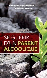 Se guérir d'un parent alcoolique (format poche)
