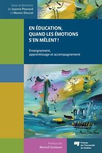En éducation, quand les émotions s'en mêlent!