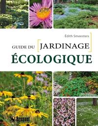 Guide du jardinage écologique