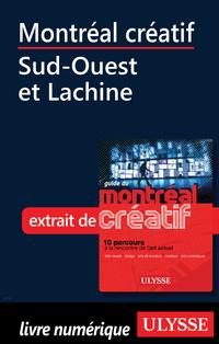 Montréal créatif - Sud-Ouest et Lachine