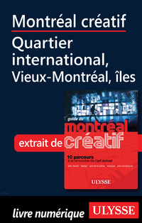 Montréal créatif-Quartier international, Vieux-Montréal îles