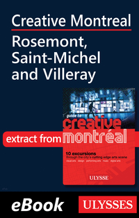 Creative Montreal - Rosemont, Saint-Michel and Villeray