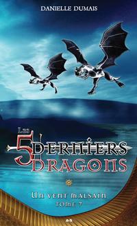 Les cinq derniers dragons - 7
