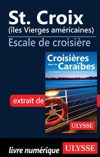 St. Croix (îles Vierges américaines) - Escale de croisière