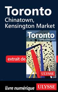 Toronto - Chinatown, Kensington Market