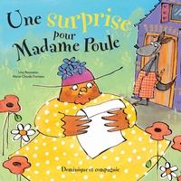 Une surprise pour Madame Poule