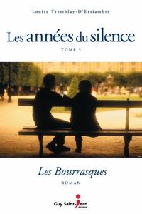 Les années du silence, tome 5 : Les bourrasques