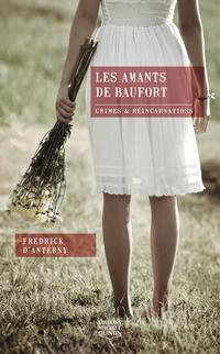 Crimes et réincarnations - Les amants de Baufort