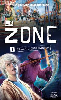 La Zone 1 - Les aventures d...