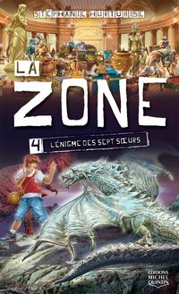 La Zone 4 - L'énigme des se...