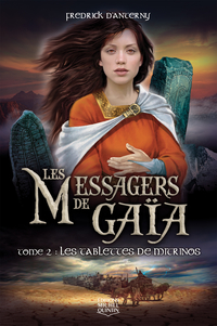 Les Messagers de Gaïa 2 - Les tablettes de Mitrinos