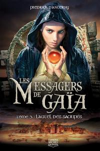 Les Messagers de Gaïa 3 - L'autel des sacrifiés
