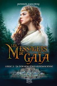 Les Messagers de Gaïa 5 - La dernière cristalomancienne