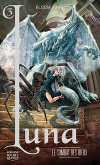Luna 3 - Le combat des dieux