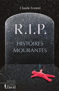 R.I.P. Histoires mourantes