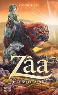 Zâa 4 - Le Medzador