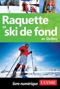 Raquette et ski de fond au ...