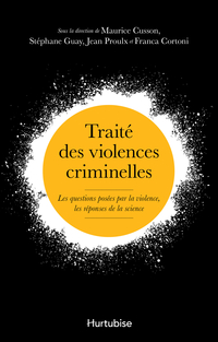 Traité des violences criminelles
