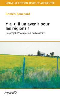 Y a-t-il un avenir pour les régions?