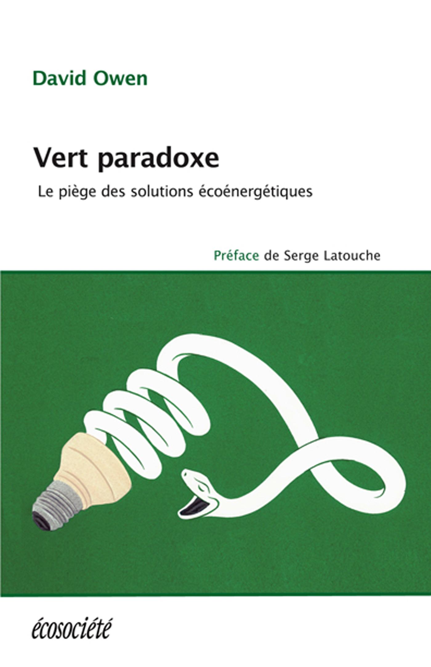 Vert paradoxe, Le piège des solutions écoénergétiques