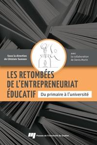 Les retombées de l'entrepreneuriat éducatif