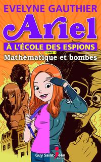 Ariel à l'école des espions, tome 1