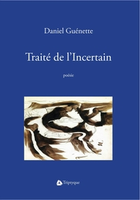 Traité de l'Incertain