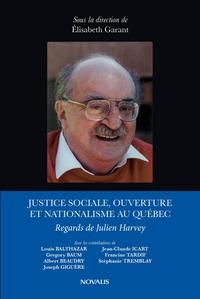 Justice sociale, ouverture et nationalisme au Québec.