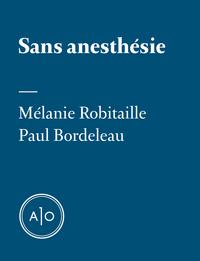 Sans anesthésie