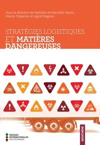 Stratégies logistiques et matières dangereuses