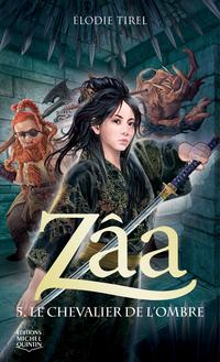 Zâa 5 - Le chevalier de l'O...