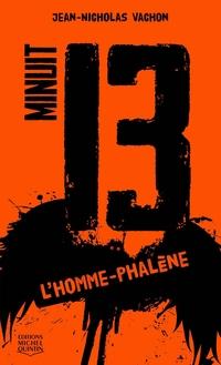 Minuit 13 - L'homme-phalène
