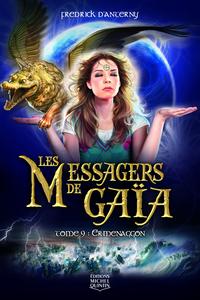 Les Messagers de Gaïa 9 - Ermenaggon