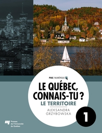 Le Québec, connais-tu ? Le territoire