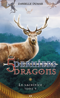 Les cinq derniers dragons - 9