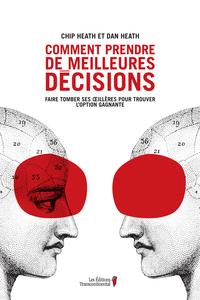 Comment prendre de meilleures décisions