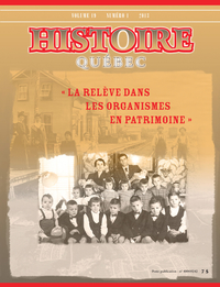 Histoire Québec. Vol. 19 No. 1,  2013