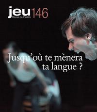 JEU Revue de théâtre. No. 146, 2013.1