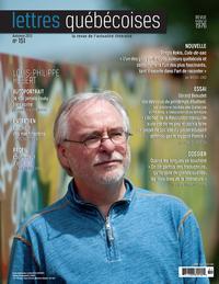 Lettres québécoises. No. 151, Automne 2013